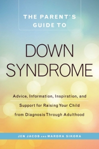 Parent's Guide To Down Syndrome